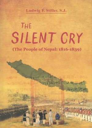 The Silent Cry (The People of Nepal: 1816-1839)