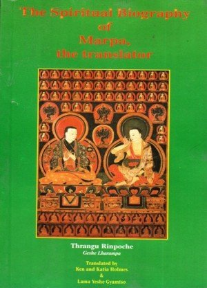 The Spiritual Biography of Marpa, The Translator
