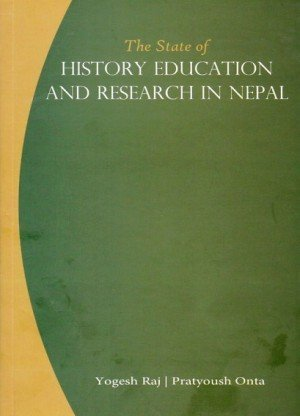 The State of History Education and Research in Nepal