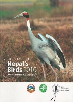 The State of Nepal's Birds 2010: Indicators for Changing World