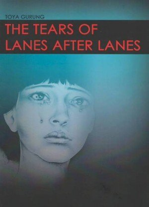 The Tears of Lanes After Lanes
