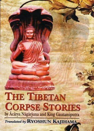 The Tibetan Corpse Stories