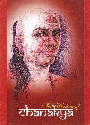 The Wisdom of Chanakya