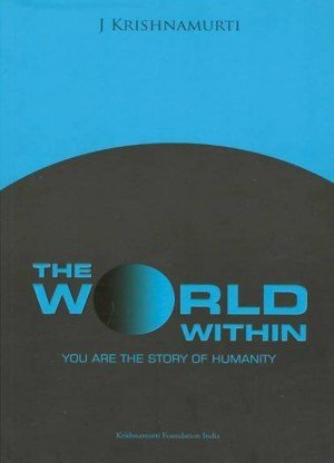 The World Within: You are the Story of Humanity