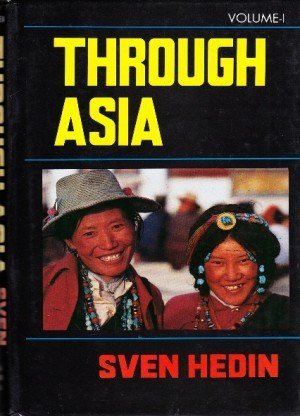 Through Asia: 2 Volumes