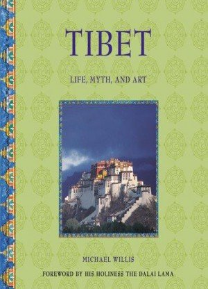 Tibet: Life, Myth, and Art