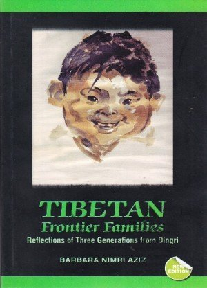 Tibetan Frontier Families: Reflections of Three Generations from Dingri