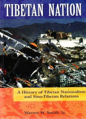Tibetan Nation: A History of Tibetan Nationalism and Sino-Tibetan Relations