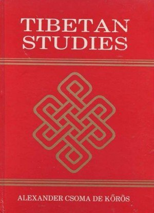 Tibetan Studies: Being a Reprint of the Articles Contributed to the Journal of the Asiatic Society of Bengal and Asiatic Researches