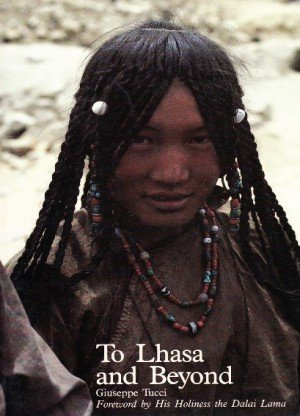 To Lhasa and Beyond: Diary of the Expedition to Tibet in the Year 1948