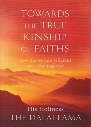 Towards the True Kinship of Faiths