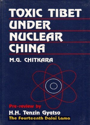 Toxic Tibet under Nuclear China