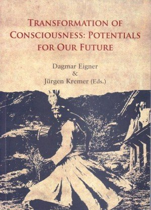Transformation of Consciousness : Potentials for our Future