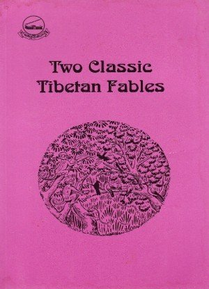 Two Cassic Tibetan Fables