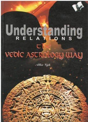 Understanding Relations - Vedic Astrology Way