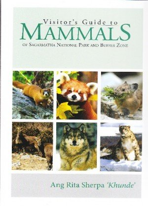 Visitor's Guide to Mammals of Sagarmatha National Park and Buffer Zone