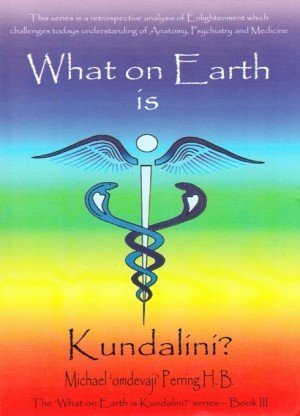 What on Earth is Kundalini?