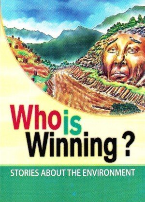 Who is Winning?: Stories about the Environment