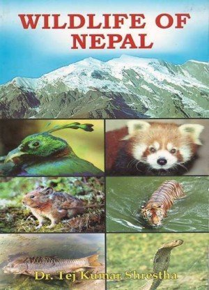 Wildlife of Nepal: A Study of Renewable Resources of Nepal Himalayas