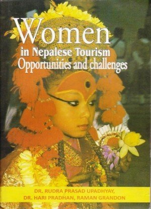 Women in Nepalese Tourism Opportunities and Challenges