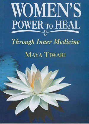 Women's Power to Heal: Through Inner Medicine