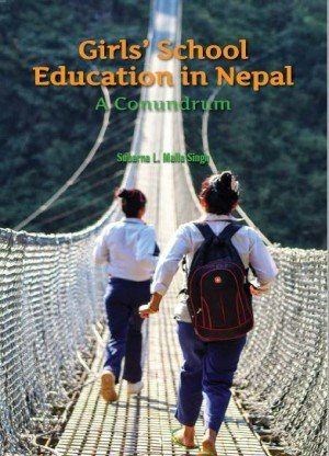 Girls' School Education in Nepal: A Conundrum