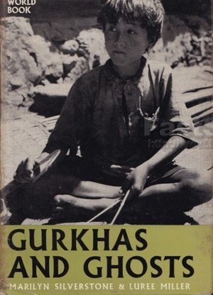 Gurkhas and Ghosts