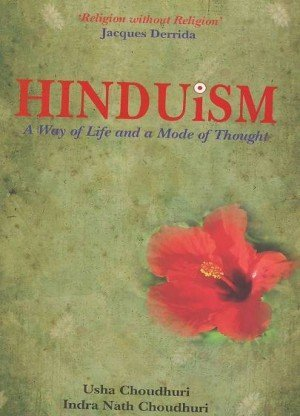 Hinduism A Way of Life and a Mode of Thought