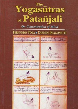 The Yogasutra of Patanjali: On Concentration of Mind